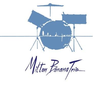 Milton Banana Trio Serrado