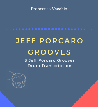 Jeff Porcaro Grooves - 8 Drum Transcriptions (Second Edition)